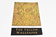 The Yellow Wallpaper and Other Stories by Charlotte Perk