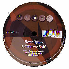 Ryme Tyme - Monkey Fish - Bingo - 2005 #156889
