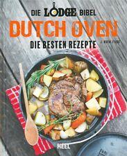 Lodge-Bibel: Dutch Oven, die besten Rezepte Kochbuch/BBQ/Grillen/Rezeptbuch/Buch