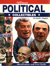 Warmans POLITICAL COLLECTIBLES, Nappen, 0896896242, (ID & Price Guide), New