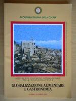 Globalizzazione alimentare e gastronomia accademia italiana cucina 812 nuovo