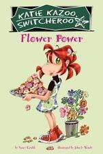 NEW - Flower Power (Katie Kazoo, Switcheroo No. 27) by Krulik, Nancy