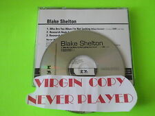 BLAKE SHELTON-WHO ARE YOU WHEN I'M NOT LOOKING-SINGLE CD-COLLECTABLE PROMO-MINT
