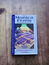 Needlecraft Mystery: Embroidered Truths #9 by Monica Ferris (2005, Hardcover)