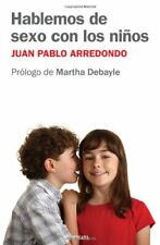 Hablemos de sexo con los ninos (Spanish Edition)