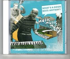 (HK603) Music Music Music, What's A Good Boss Anyway? - 2010 CD