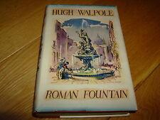 HUGH WALPOLE-ROMAN FOUNTAIN + SIGNED LETTER-1ST-1940-HB-VG-MACMILLAN-RARE