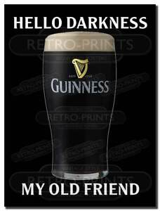 GUINNESS Hello Darkness Funny Retro Metal Wall Sign Plaque Man Cave Pub Bar Beer