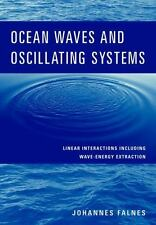 Ocean Waves and Oscillating Systems: Linear Interactions Including Wave-Energ...