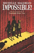 Michelle Magorian, Impossible!, Very Good Book