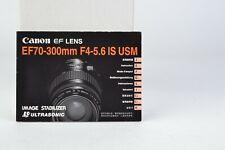 Canon EF Lens Instruction Booklet EF70-300mm F4-5.6 IS USM VGC (094)