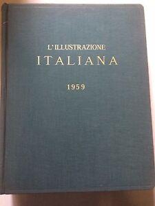 ILLUSTRAZIONE ITALIANA anno 1959 completa in volume rilegato rare vintage