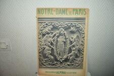 ENCYCLOPEDIE ALPINA PHOTO ILLUSTREE DE NOTRE DAME DE PARIS VERRIER JEAN ROUBIE