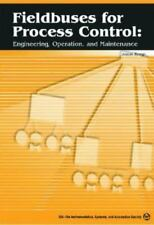 FIELDBUSES FOR PROCESS CONTROL: ENGINEERING, OPERATION, By Jonas Berge