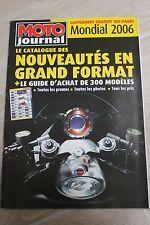 MOTO JOURNAL 2006 MONDIAL NOUVEAUTES GUIDE D ACHAT DE 300 MODELES SUPPLEMENT GT