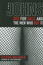 Johns : Sex for Sale and the Men Who Buy It