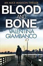 Blood and Bone: 3: Detective Alice Madison by Valentina Giambanco (Paperback,...