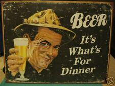 Tin Sign- Beer- It's What's For Dinner