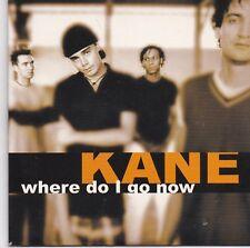 Kane-Where Do I Go Now cd single