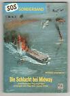 SOS - SONDERBAND - Nr. 17 - Die Schlacht bei Midway