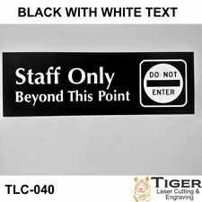 Staff Only Beyond This Point Sign WITH GRAPHIC- 20CM X 6CM OR 8IN X 2.67IN