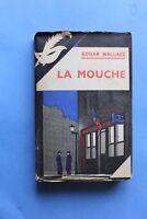 MASQUE JAQUETTE Poste de Police 164 Edgar Wallace La Mouche