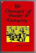 The Chemistry of Powder & Explosives Tenney L Davis Reprint