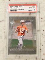 2000 Upper Deck Tom Brady Exclusives Silver #254 RC SP 071/100 PSA NM-MT