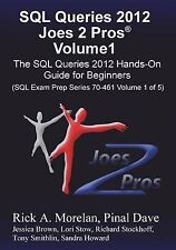 SQL Queries 2012 Joes 2 Pros Volume1: The SQL Hands-On Guide for Beginners (SQL