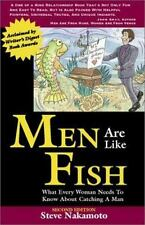 Men Are Like Fish: What Every Woman Needs to Know About Catching a Man - Good -