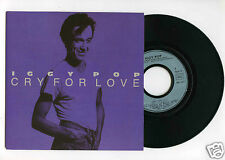 45 RPM SP IGGY POP CRY FOR LOVE