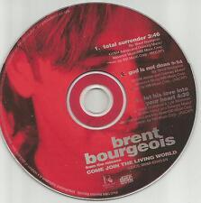 Bourgeois Tagg BRENT BOURGEOIS 1994 RARE 3TRK Sampler  USA PROMO DJ CD Single