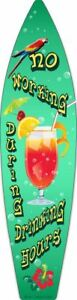 """No Working During Drinking Hours Metal Surfboard Sign 17"""" x 4.5"""" ↔ Pub Bar Decor"""