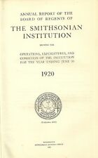 Annual report of THE SMITHSONIAN INSTITUTION + 1920 + Washington 1922
