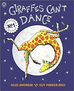 Giraffes Can't Dance by Giles Andreae Paperback NEW