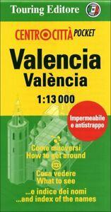 Valencia València 1:13.000 Edizione italiana e inglese Touring mappa 2011 Nuovo