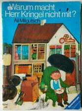 Warum macht Herr Kringel nicht mit? Ravensburger Bilderbuch Ali Mitgutsch 1983