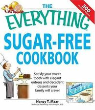 The Everything Sugar-Free Cookbook: Make sugarfree dishes you and your-ExLibrary