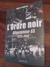 HEIMDAL Ordre Noir Allgemeine Historique Memorial Leibstandarte waffen Hitler
