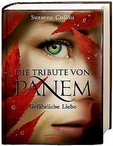 Die Tribute von Panem 2. Gefährliche Liebe von Suzanne C... | Buch | Zustand gut
