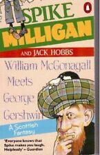 William McGonagall Meets George Gershwin: A Scottish Fantasy,S ,.9780140119350