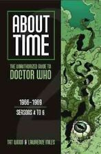 About Time The Unauthorized Guide to Doctor Who 9780975944615 Paperback
