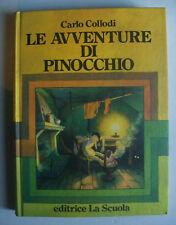 C.Collodi LE AVVENTURE DI PINOCCHIO Disegni di Jacovitti Ed. La Scuola 1985