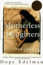 Motherless Daughters: The Legacy of Loss Edelman, Hope Paperback