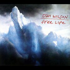 Dan Wilson - Free Life ( AUDIO CD 10-16-2007 ) NEW