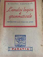 GIUSEPPE CAMPANINI - L'ANALISI LOGICA E GRAMMATICALE 1950