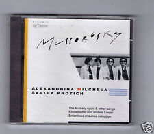 MUSSORGSKY (CD NEW )ALEXANDRINA MILCHEVA THE NURSERY CYCLE & OTHER SONGS
