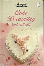 INTERNATIONAL COOKING COLLECTION CAKE DECORATING BY JANICE MURFITT HARDBACK BOOK