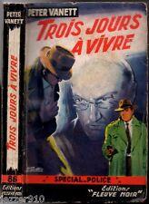 SPECIAL POLICE n°86 - PETER VANETT - TROIS JOURS A VIVRE - EO 1955 fleuve noir