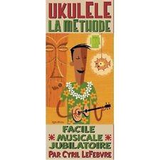 La methode Ukulele de Cyril Lefebvre Livre + CD